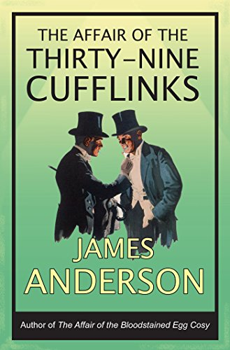 The Affair of the Thirty-Nine Cufflinks: A delightfully quirky murder...
