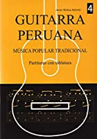 ハビエル・モリナ・サルセド著/ギターで奏でるペルーの調べ VOL.4(タブ譜付き楽譜集) [輸入書籍] 正規品新品
