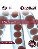 ITIL Service Transition 2011 (Best Management Practices)