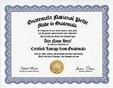Guatemala Guatemalan National Pride Certification: Custom Gag Nationality Family History Genealogy Certificate (Funny Customized Joke Gift - Novelty Item)