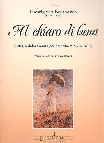 Al Chiaro Di Luna - Adagio Mondscheinsonate Op 27/2