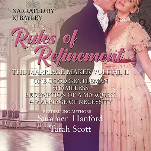 The Marriage Maker Lib/E: One Good Gentleman, Shameless, Redemption of a Marquess, a Marriage of Necessity (The Marriage Maker Series Lib/E, 5-8)