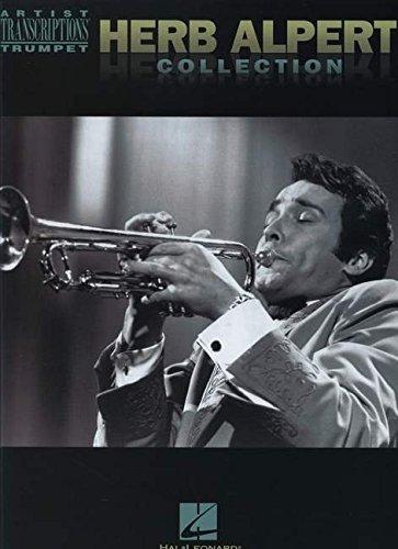 Herb Alpert Collection - Trumpet Artist Transcriptions: Songbook für Trompete