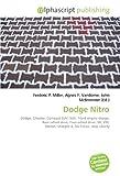 Dodge Nitro: Dodge, Chrysler, Compact SUV, SUV, Front-engine design, Rear-wheel drive, Four-wheel drive, V6, VM  Motori, Straight-4, 5G-Tronic, Jeep Liberty