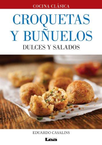 Croquetas Y Buñuelos Dulces Y Salados Ebook Casalins Eduardo Amazon Es Tienda Kindle
