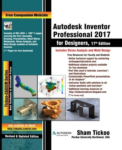 Autodesk Inventor Professional 2017 for Designers by Prof Sham Tickoo Purdue Univ (2016-07-19)