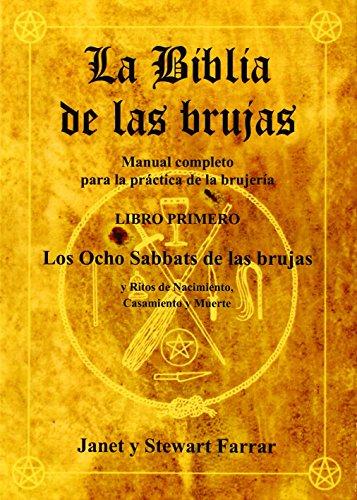 La Biblia de las Brujas, libro I: Los ocho Sabbats de las Brujas