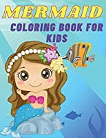 Mermaid coloring book for kids: Awesome gift for kids ages 4-8; large pictures to color wonderful mermaids.
