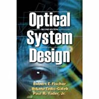 Optical System Design (Spie Press Monograph)