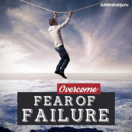 Overcome Fear of Failure audiobook cover art