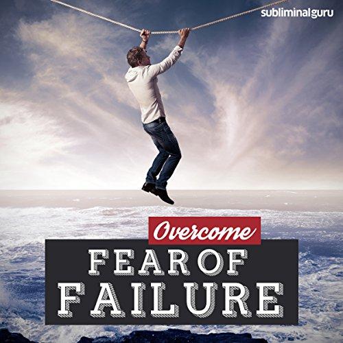 Overcome Fear of Failure audiobook cover art