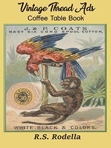 Vintage Thread Ads: Coffee Table Book (English Edition)