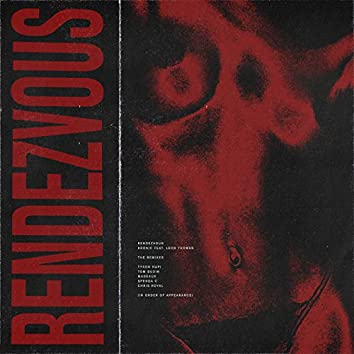 Rendezvous (Remixes)