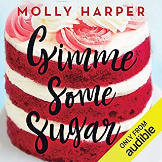 Gimme Some Sugar                   Written by:                                                                                                                                 Molly Harper                               Narrated by:                                                                                                                                 Amanda Ronconi                      Length: 8 hrs and 8 mins     8 ratings     Overall 4.8