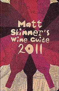 Matt Skinner's Wine Guide