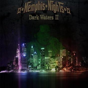 Dark Waters II
