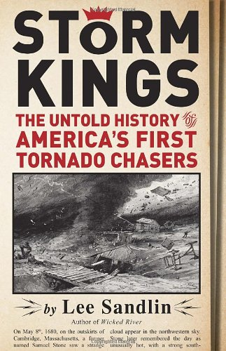 Image of Storm Kings: The Untold History of America's First Tornado Chasers