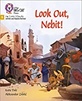 Watch Out, Nebit!: Phase 5 (Big Cat Phonics for Little Wandle Letters and Sounds Revised)