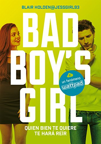 Quien bien te quiere te hará reír (Bad Boy's Girl 4) eBook: Holden ...