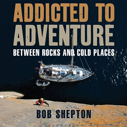 Addicted to Adventure audiobook cover art