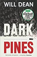 Dark Pines: 'The tension is unrelenting, and I can't wait for Tuva's next outing.' - Val McDermid (Tuva Moodyson Mystery 1)