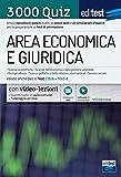 Test Economia, Giurisprudenza, Scienze politiche 2021: raccolta di 3.000 quiz. Valido anche per i TOLC. Con video-lezioni e simulatore in omaggio