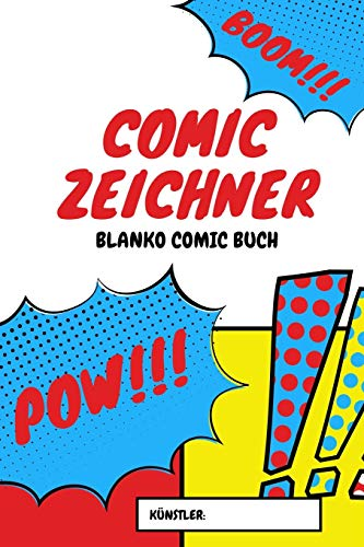 Comic Zeichner - Blanko Comic Buch: A5 Blanko Comic Buch | Comicbuch Raster | Comic Selberzeichnen | Leeres Comic Buch | Storyboard Raster | Manga ... Comicfans, Kinder, Männer und Frauen