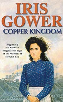 Copper Kingdom  a moving and emotional Welsh saga of class heartache and passion you won't be able to put down