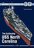 The Battleship USS North Carolina (Super Drawings in 3D) by Stefan Drami ski (2015-03-31)