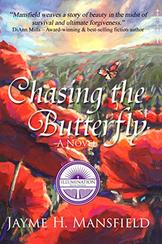 Chasing the Butterfly by [Jayme Mansfield]
