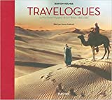 Travelogues - Burton Holmes. Le Plus Grand Voyageur de Son Temps, 1892-1952