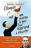 Chaque mot est un oiseau à qui l'on apprend à chanter (AR.DANIEL TAMME) - Format Kindle - 9782352047049 - 13,99 €