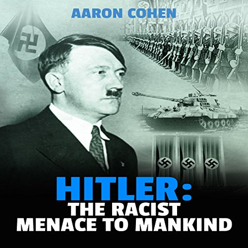 Hitler: The Racist Menace to Mankind cover art