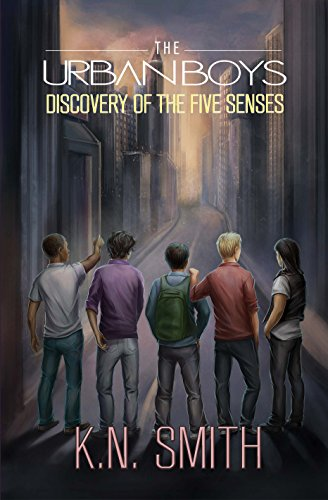 Discovery of the Five Senses by Smith, K.N.