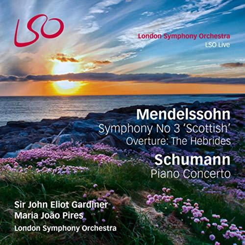 "Mendelssohn: Symphony No. 3 ""Scottish"", The Hebrides Overture - Schumann: Piano Concerto (Digital standard)"