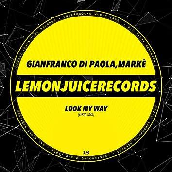 Look My Way