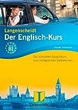Langenscheidt Der Englisch-Kurs - Set mit 3 Büchern und 8 Audio-CDs: Der komplette Sprachkurs zum erfolgreichen Selbstlernen (Langenscheidt - Die Sprachkurse)