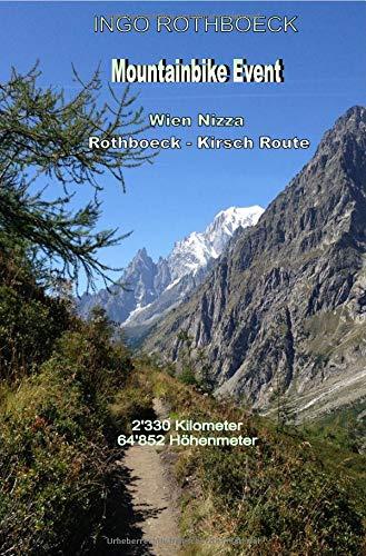 Wien Nizza Rothboeck Kirsch Route Final 1: Mit dem Mountainbike von Wien nach Nizza