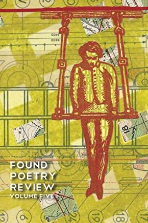 Found Poetry Review (Volume 5)