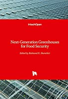 Next-Generation Greenhouses for Food Security