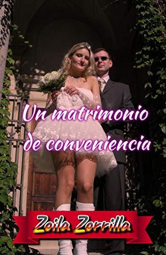 Un matrimonio de conveniencia de Zoila Zorrilla