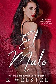 El Malo by [K Webster]