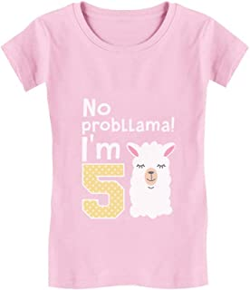 5 Year Old Girl Birthday Gift No Probllama Infant Girls' Fitted T-Shirt
