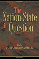The Nation-State in Question by Unknown(2003-10-05)