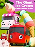 Little Baby Bus - The Giant Ice Cream & More Cartoons for Kids