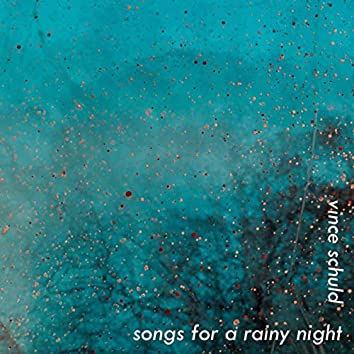 Songs for a Rainy Night