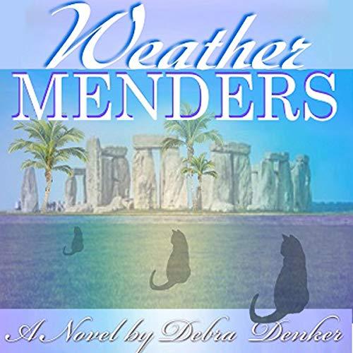 Weather Menders Audiobook By Debra Denker cover art