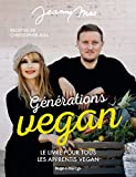 Générations Vegan - Le livre pour tous les apprentis Vegan