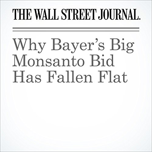 Why Bayer's Big Monsanto Bid Has Fallen Flat audiobook cover art