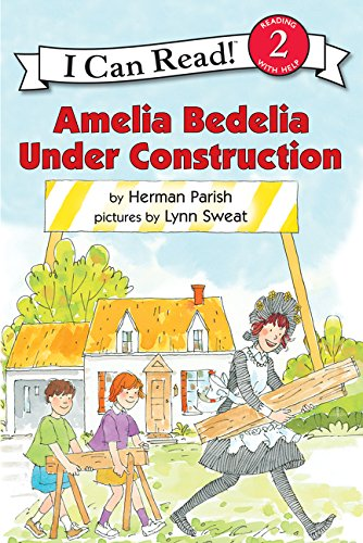 Amelia Bedelia Under Construction (I Can Read Level 2)の詳細を見る
